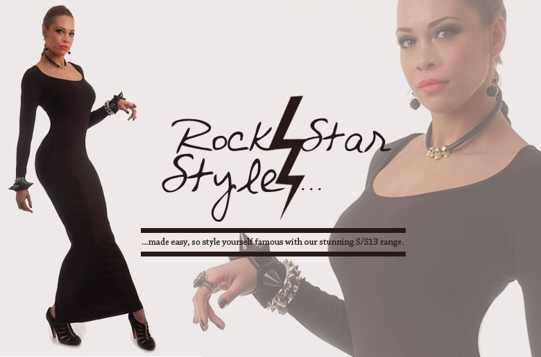 Rock Star style.... so style yourself famous with our stunning Spring/Summer 2013 range!