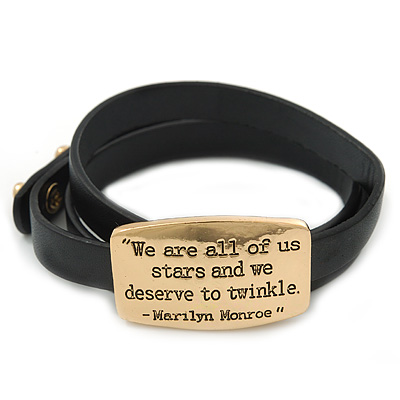 Black Leather 'We are all of us stars and we deserve to twinkle' inscription by Marilyn Monroe Wrap Bracelet (Gold Tone) - Adjustable