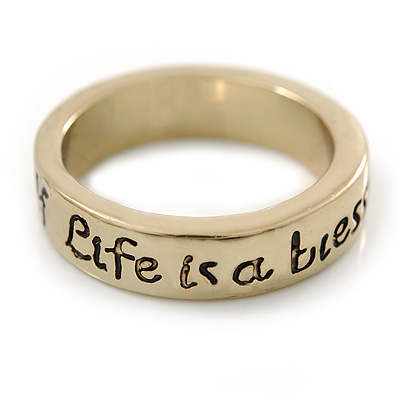 Gold Plated 'Life is a blessing be true to yourself' Engraved Ring - Size 8